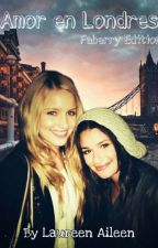 Amor en Londres (Faberry) by Laureen_Aileen