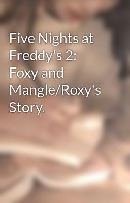 5 nights at freddys 2 mangle story