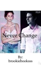 Never change {Dylan} by brookiebooksss