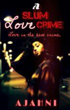 A Slum Love Crime. (A$AP Rocky Story) by pastelzeppelin