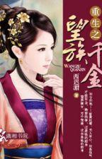 Danh môn chi nhất phẩm quý nữ - Tây Trì Mi (Xuyên) by trannguyetly