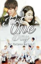 Just One Day (BTS FANFIC) by chinieanne