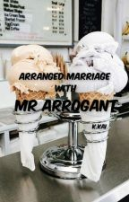 Arranged Marriage with Mr Arrogant , Kai exo by sitinurhajar1l