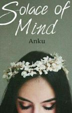 ★☆Solace of mind☆★ by Ankurama