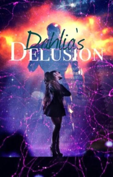 Dahlia's Delusion [Iron mans daughter][Tony Starks daughter]