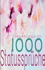 1000 Statussprüche by OneMixer14