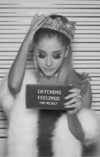 Catching Feelings || Jariana by the-reject