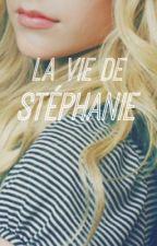 La vie de Stéphanie [EN PAUSE] by Fallinger