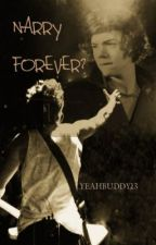 Narry Forever? by YEAHBUDDY13