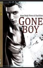 Gone Boy [COMPLETED][PUBLISHED] by chadkinis