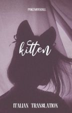 Kitten➢h.s au [Italian Translation] by pezharls