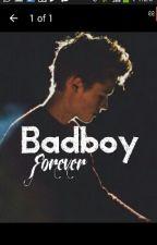 Bad boy forever by big_dream-