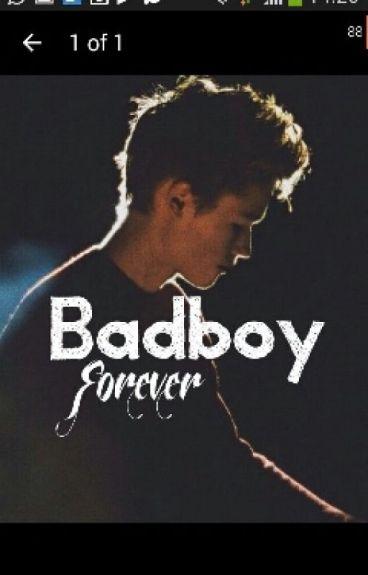 Bad boy forever