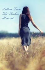 Letters From The Broken Hearted by psalm_gabrielle