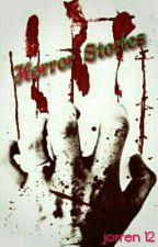 Horror Stories by jorren12