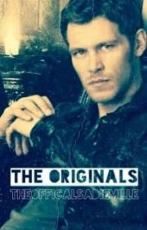 The Originals by TheOfficalSadieMille