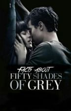 Facts about Fifty Shades of Grey by mikaxa