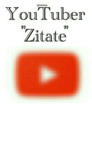 YouTuber Zitate