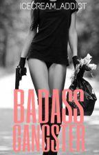 BADASS GANGSTER by ChelseeXD
