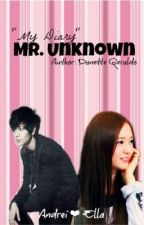 """""""My Diary"""" Mr. Unknown (On Going..) by nettexotic"""
