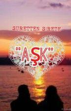 SURETTEN SİRETE AŞK by sairane1461