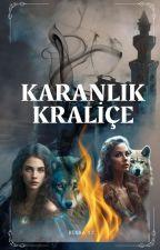 Karanlık Kraliçe   Andarkan Serisi by blankspa