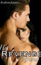His Revenge Girlfriend by AyakotoJonna