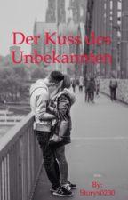 Der Kuss des Unbekannten (*pausiert*) by Storys0230
