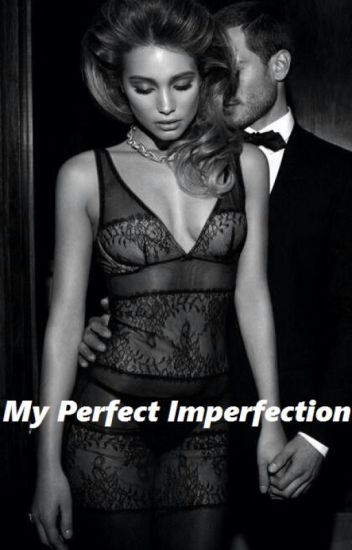 My Perfect Imperfection