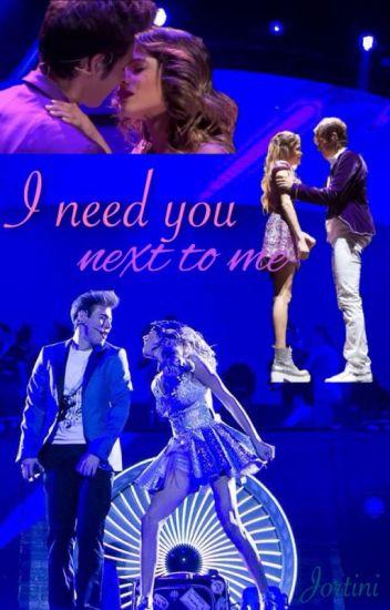I need you next to me (Jortini)