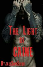 The Light of Caine by fall3nw3irdo