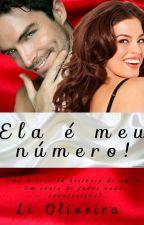 Ela é meu número! by LiOliveira2