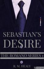 Sebastian's Desire (EDITING) by WriterRH