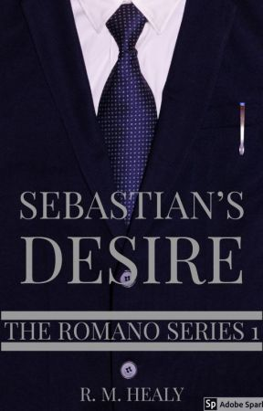 Sebastian's Desire - The Romano Series 1 (SAMPLE ONLY) by WriterRH