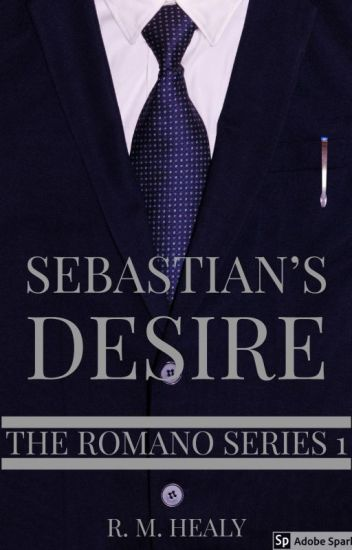 Sebastian's Desire - The Romano Series 1 (SAMPLE ONLY)