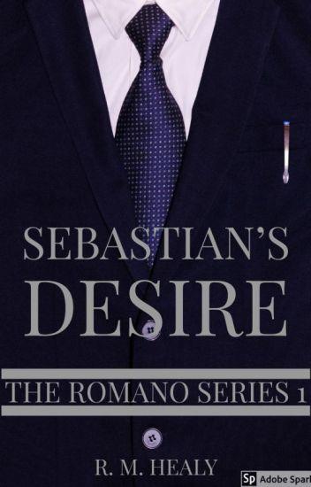 Sebastian's Desire - The Romano Series 1 (SAMPLE ONLY)