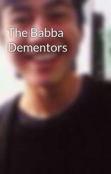 The Babba Dementors by CalumHoodsPuppy