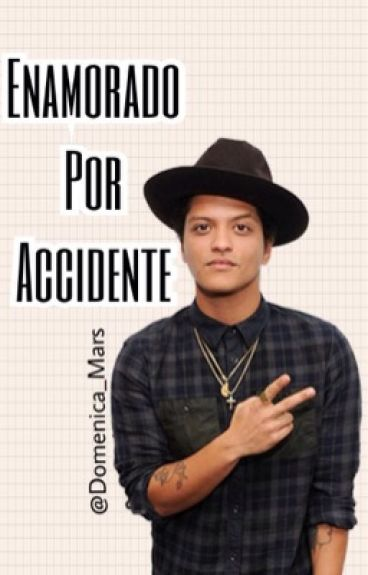 Enamorado por accidente (Bruno Mars)