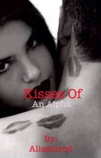 Kisses of an alpha by Aliceinred