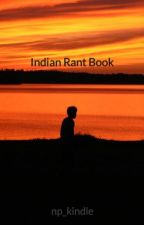 Indian Rant Book by np_kindle