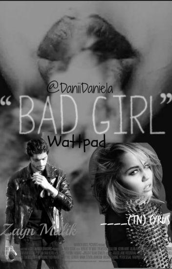 Bad Girl -Zayn y tu- Terminada