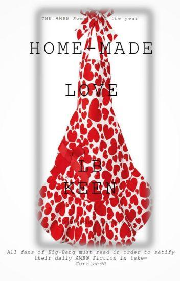 HOME-MADE LOVE (AMBW) * hiatus*