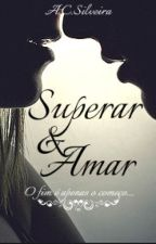 Superar&Amar by ACSilveira