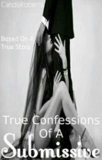 true confessions of a submissive by Master_mark40