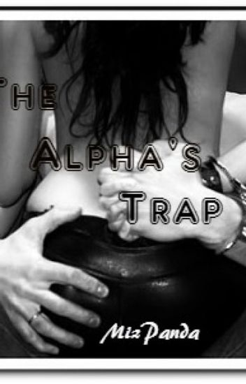 The Alpha's Trap