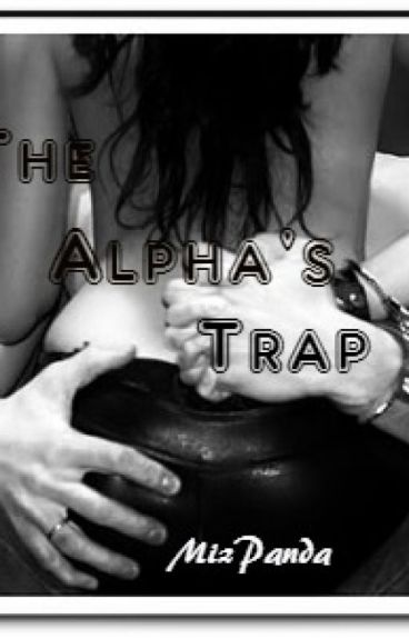 The Alpha's Trap (Book One)