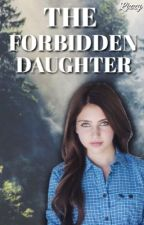 The Forbidden Daughter ➳ Percy Jackson by elizashamilton