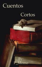 Cuentos cortos by P_Momo