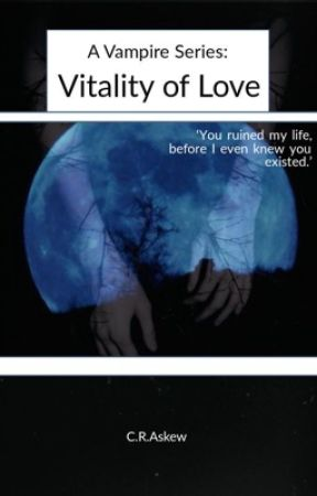 Vitality Of Love: A Vampire Series by 1DCaitlinAskewxx