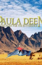 Paula Deen: The Hunt for the Butterstick by Wildbeastiness